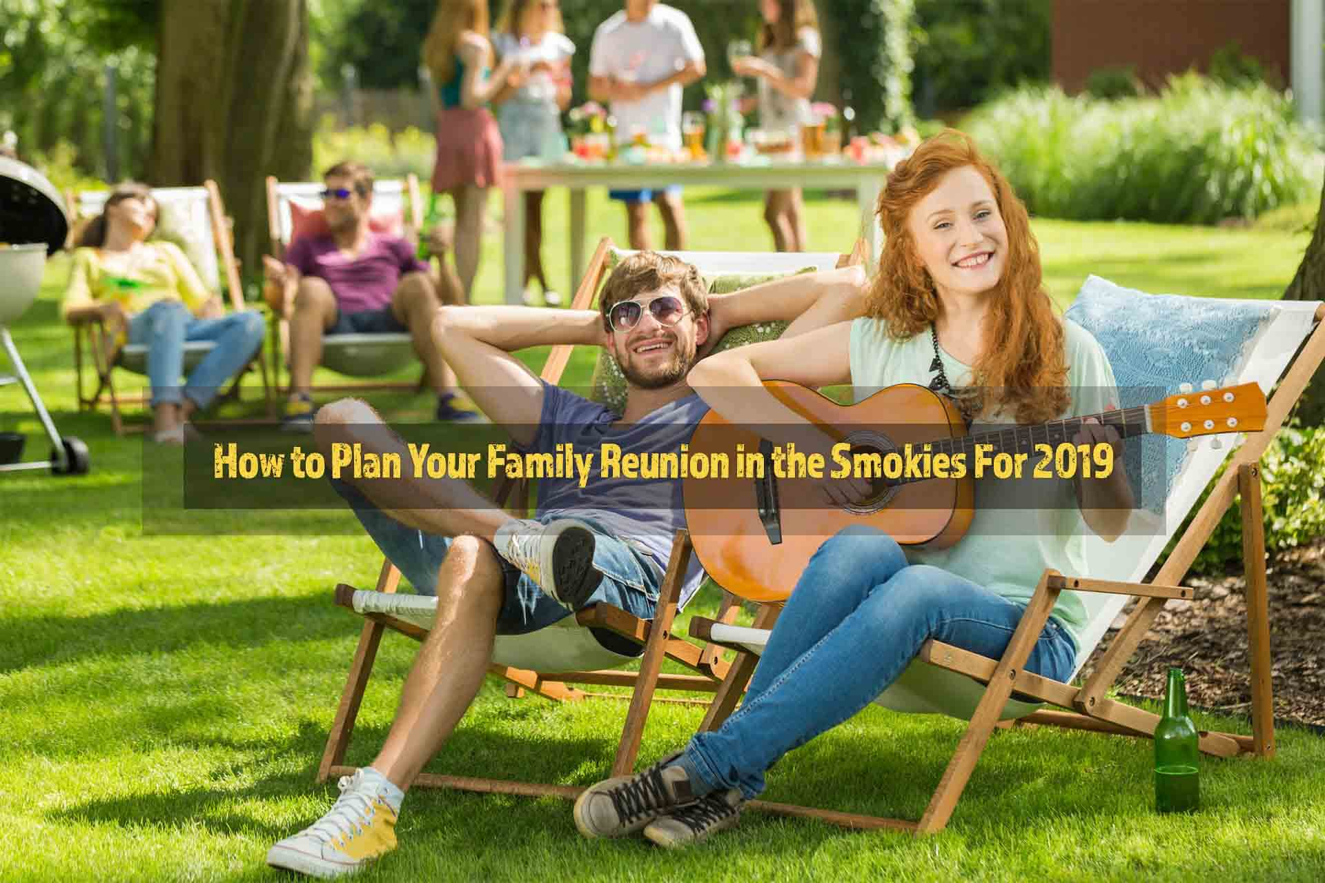 How-to-Plan-Your-Family-Reunion-in-the-Smokies-For-2019.jpg