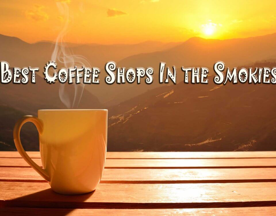Complete list of Coffee Shops In the Smokies